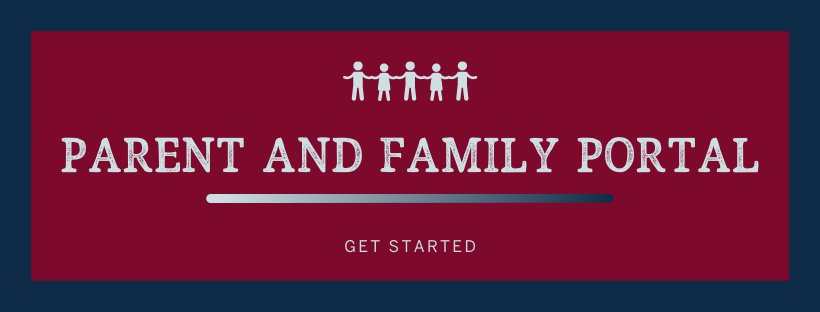 "maroon and navy banner that reads ""parent and family portal, get started"""